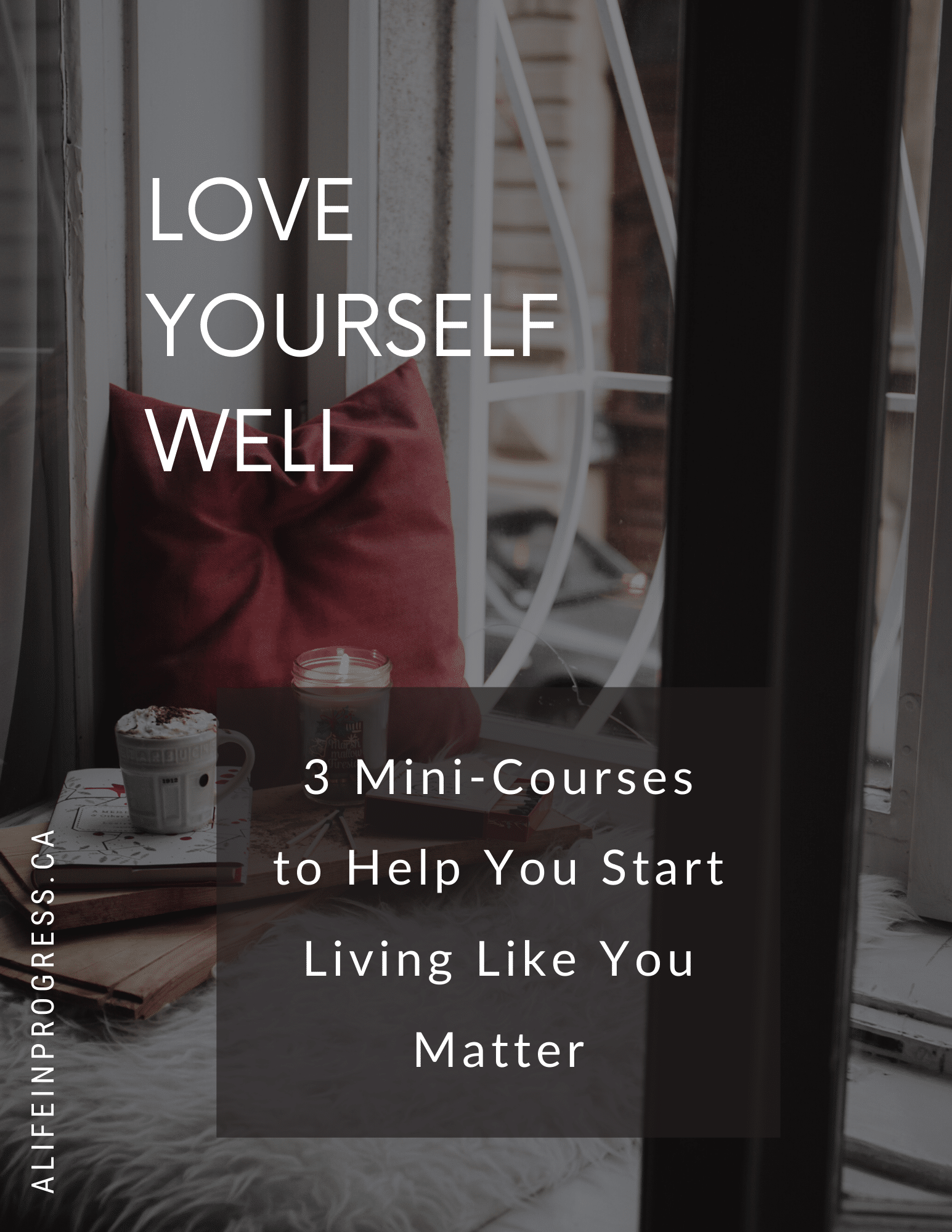 love yourself well