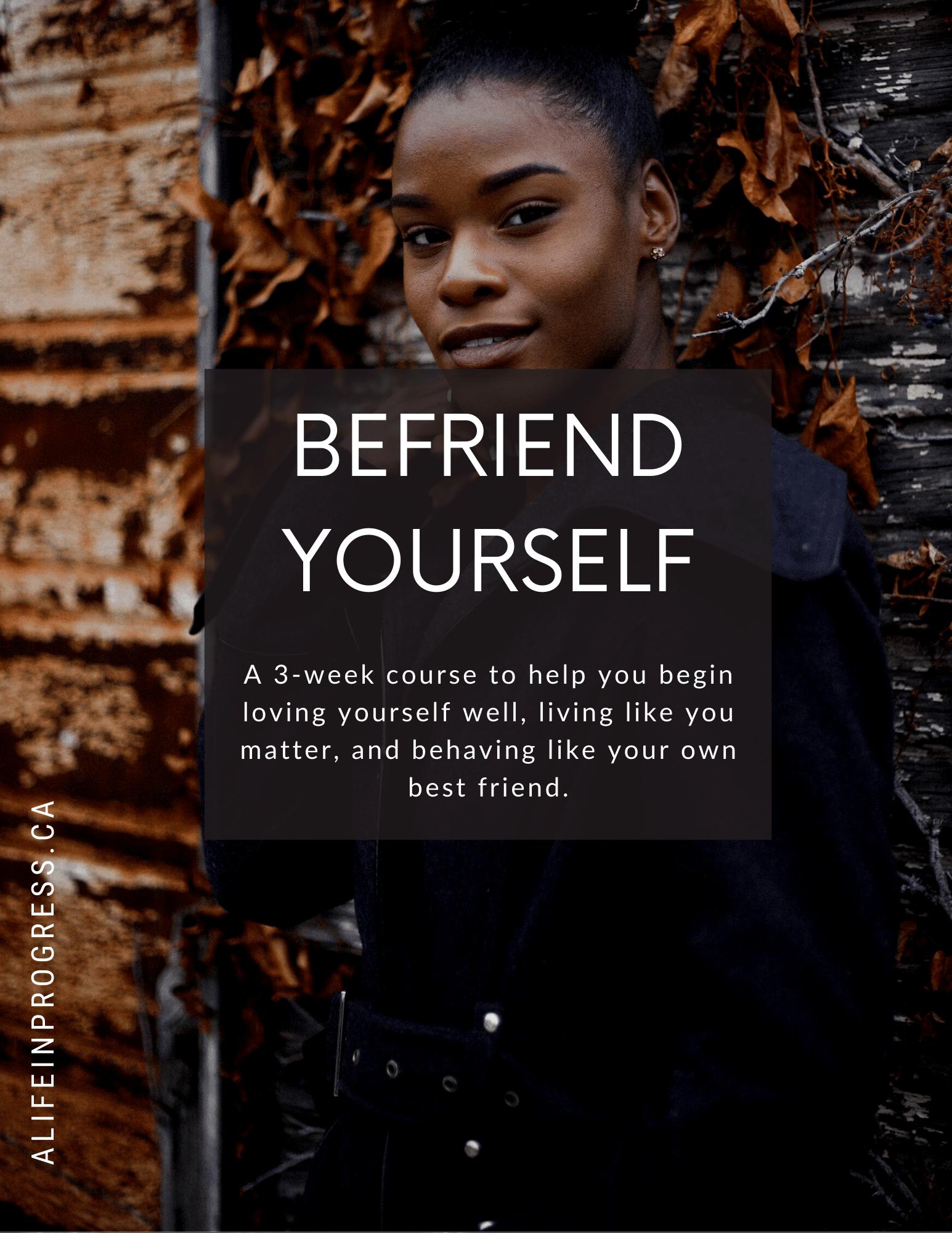 befriend yourself mini-course