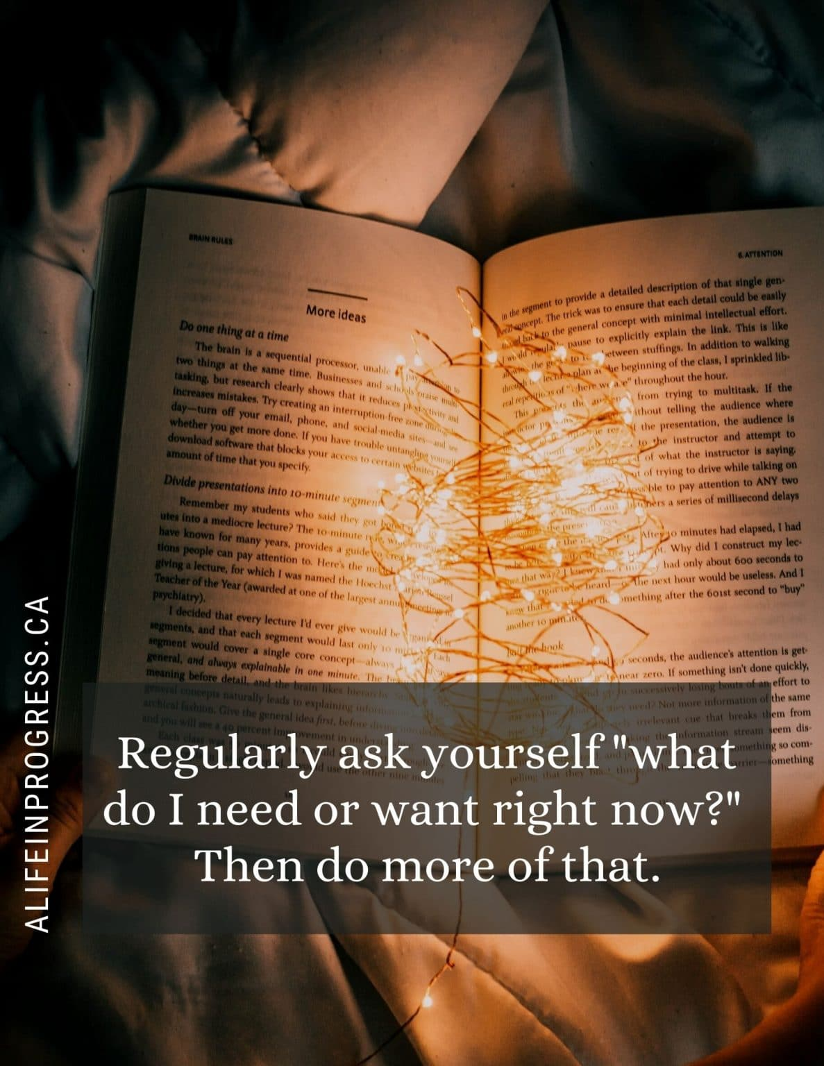 Ask yourself what you want or need right now.